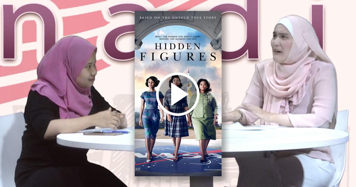 'Hidden Figures' (Nadi: Desus Semasa)