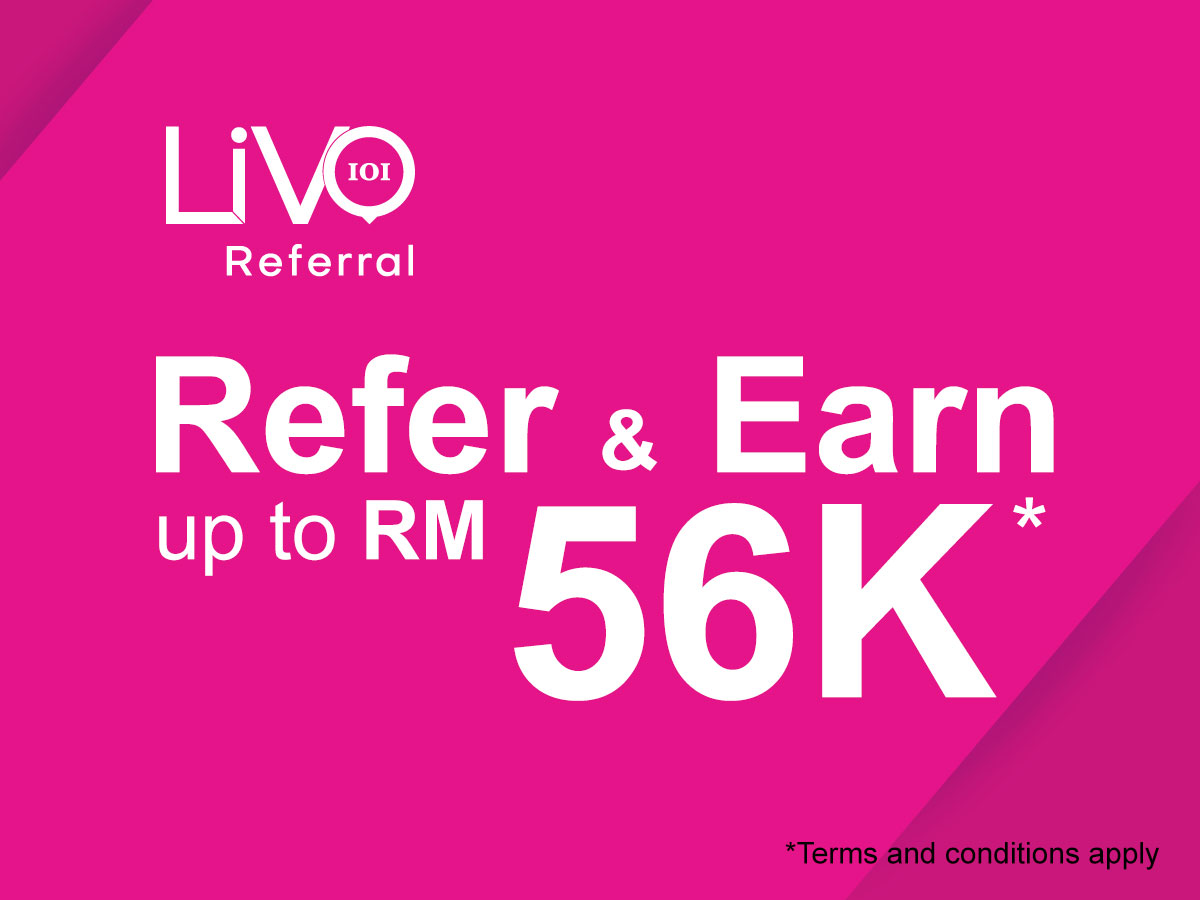 With IOI Livo Referral Programme, you can earn some extra income