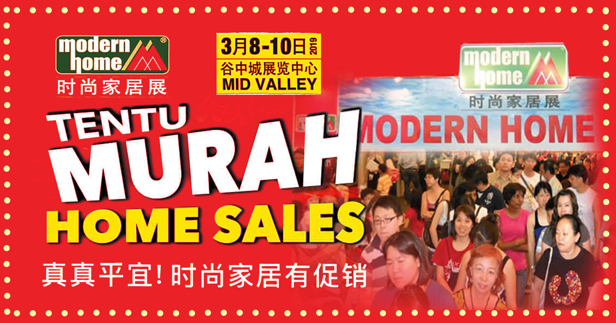 【Modern Home Exhibition】Mid Valley Exhibition Centre43rd Modern Home FairFriday – Sunday (March 8 – 10)
